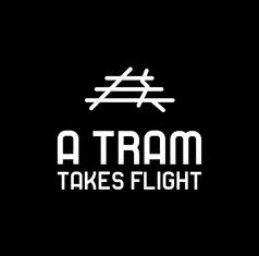 A Tram Takes Flight